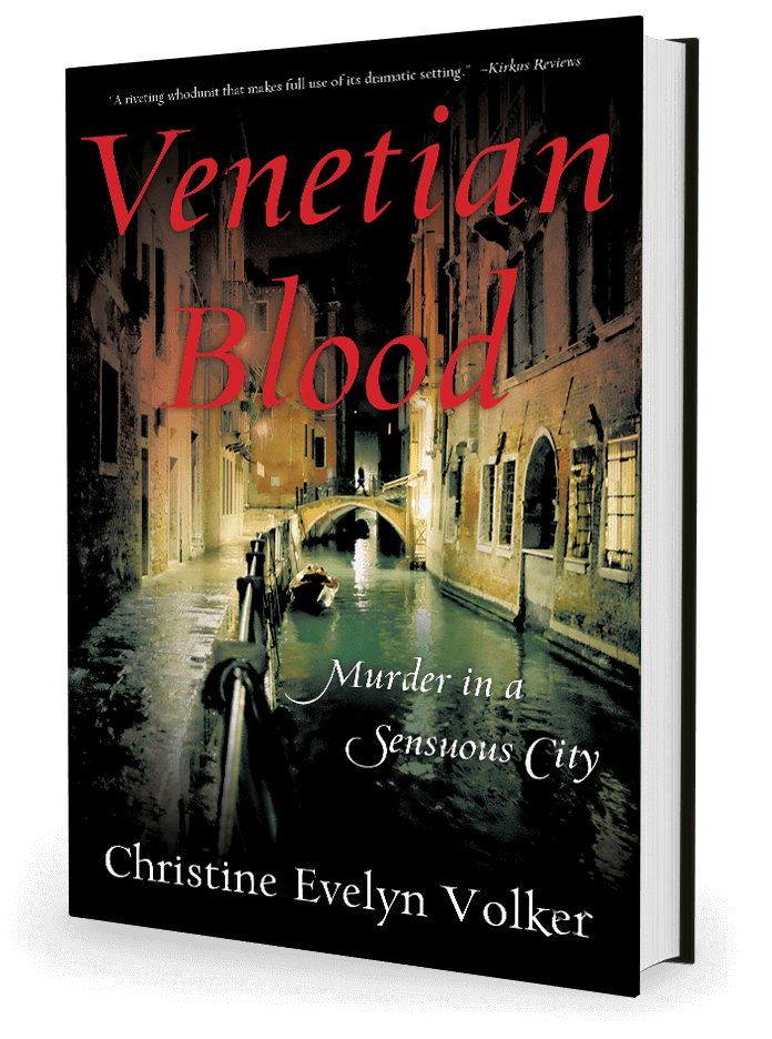 Venetian Blood by Christine Evelyn Volker